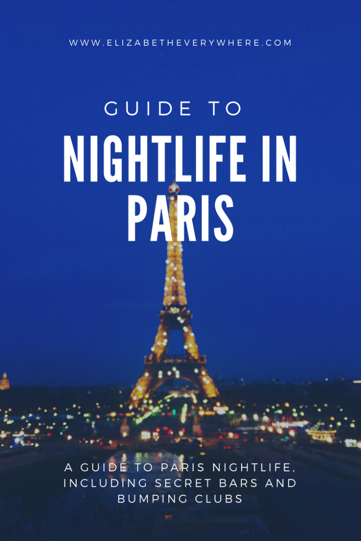 Paris Nightlife: Guide to the Best Night Out in the City ofLights